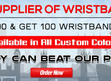 Largest Supplier of Wristbands in UK