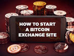 How to Start a Bitcoin Exchange Site with an Open-Source Script