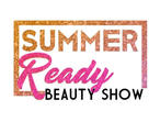 Summer Ready Beauty Show
