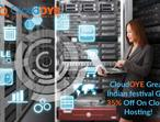 CloudOYE Great Indian festival Get 35% Off On Cloud Hosting!