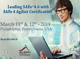 Leading SAFe4.6 with SAFe 4 Agilist Certification