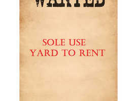 Wanted - Sole use stable yard/field to rent