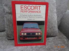 "Ford, "" Escort Performance"" by Dennis Foy"