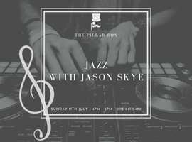 The Pillar Box presents: Jazz with Jason Skye