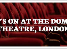 What's On At The Dominion Theatre, London