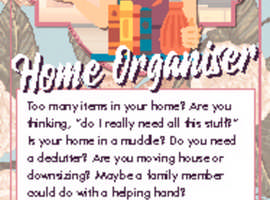 If your home is in a muddle and full of clutter let some one who enjoys sorting and organising help you