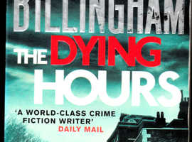 Mark Billingham 'The Dying Hours'