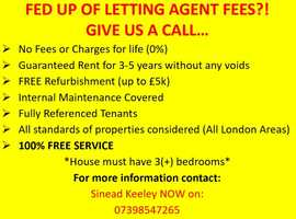 FED UP OF LETTING AGENT FEES?!