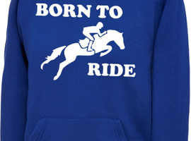 Boys Girls Kids Born To Ride Hoody Hoodie Hooded Sweatshirt Horse Riding Jumping
