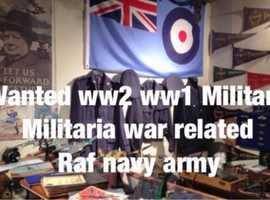 Wanted ww2 ww1 Militaria military Raf army navy airforce