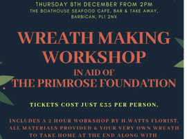CHARITY WREATH MAKING EVENT- IN AID OF THE PRIMROSE FOUNDATION