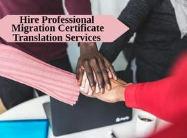 Hire Professional Migration Certificate Translation Services