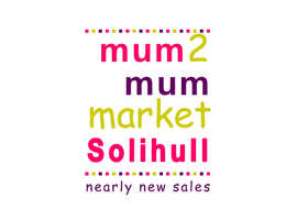 Mum2mum Market, Nearly new sale- Renewal family centre, Solihull on Sat Oct 19th 2019. 10.30am-12.30pm