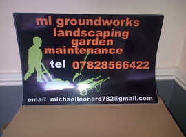 ml groundworks and garden maintenace