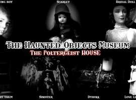 Evening Ghost Hunt - The haunted Objects Museum - The Poltergeist House