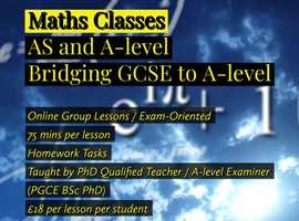 £18 / 75 mins / Maths AS/A-level Online Group Lessons (PGCE BSc PhD) **Year 11 to 12 bridging classes also**