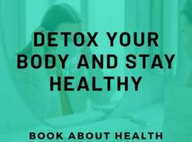 Detox Your Body And Stay Healthy E Book