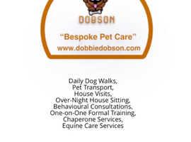 Dog Walker/ Dobbie Dobson Petcare Emporium