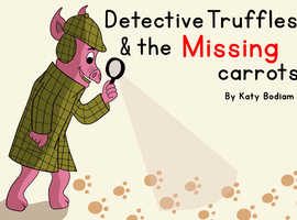 Detective Truffles and the missing carrots