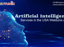 Top Artificial Intelligence Companies for Business in the USA: Webtunix AI