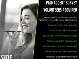 Are you interested in taking part in a paid accent survey?