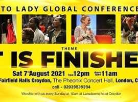 """Lady To Lady Global Conference, Theme """"It Is Finished"""""""