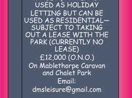 FOUR BERTH HOLIDAY CHALET FOR SALE ON MABLETHORPE CHALET PARK (CAN BE USED FOR RESIDENTIAL)