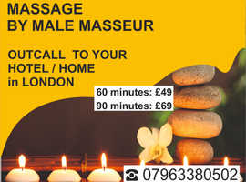 MASSAGE by MALE MASSEUR   OUT-CALL to Your HOTEL / HOME in London