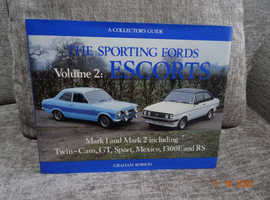 The Sporting Ford Escorts By Graham Robson